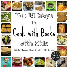 The Educators' Spin On It: Top 10 Ways to Cook with Books with your Kids this Summer!