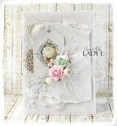Scrap Art by Lady E: Another Shabby Chic Card :)