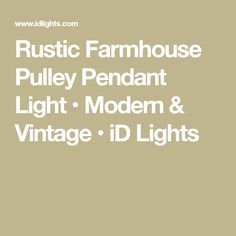 Rustic Farmhouse Pulley Pendant Light • Modern & Vintage • iD Lights