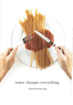 Eye-catching advertising from charity: water Water Changes everything Creative Advertising, Ads Creative, Advertising Poster, Advertising Campaign, Advertising Design, Marketing And Advertising, Advertising Ideas, Social Campaign, Marketing Tools