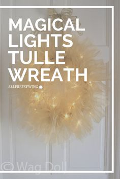 This no-sew tulle wreath is quite magical and whimsical.