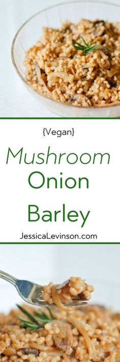 Mushroom Onion Barley | Umami-rich mushrooms and lightly caramelized onions join toasted nutty barley in a warming side dish that's packed with flavor and nutrition. Get the vegan recipe @jlevinsonrd.