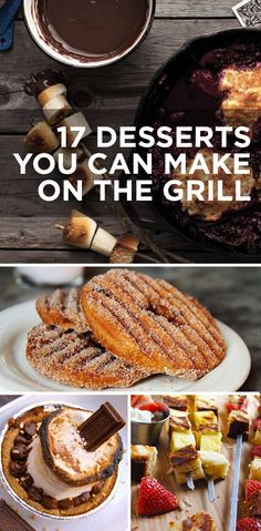 17 Desserts You Can Make On The Grill (with recipes). I have to get dad to make some of these for me...