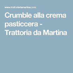 Crumble alla crema pasticcera - Trattoria da Martina