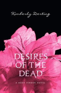 Desires of the Dead by Kimberly Derting reviewed by Brianna