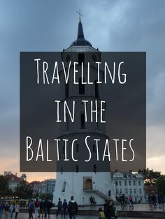 Thinking about travelling around the Baltic countries? Here is a brief guide to travelling through the Baltic cities of Vilnius (Lithuania), Riga (Latvia) and Tallinn (Estonia).