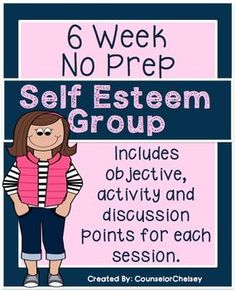 6 Session Self-Esteem Group {NO PREP!} A 6 session, no-prep, social skills group plan focused on self esteem. Each session includes an objective, discussion points and an activity. Also includes a 6 item survey to measure growth and two bonus activities. Group Therapy Activities, Self Esteem Activities, Activities For Girls, Counseling Activities, Group Counseling, Play Therapy, Therapy Ideas, Therapy Tools, Speech Therapy