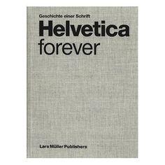 [Original] Helvetica Forever: Geschichte einer Schrift [Gebundene Ausgabe]: Lars Müller, Victor Malsy: http://www.amazon.de/Helvetica-Forever-Geschichte-einer-Schrift/dp/3037781203/