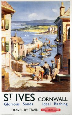 British Railways Travel Art Poster Print, St Ives, Cornwall, England, Travel By Train My grandmother used to take us to St Ives for a day out when we were children. St Ives is one of my favourite seaside towns. Posters Uk, Train Posters, Railway Posters, Poster Prints, Art Print, Beach Posters, Retro Poster, Poster Vintage, Vintage Travel Posters