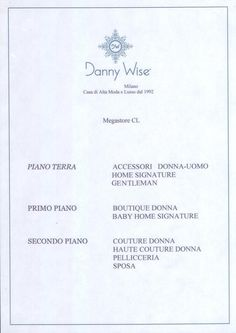 Palazzo Wise  Boutique DANNY WISE Caltanissetta ,  Corso Umberto 1° N.41. 3 flores oll collection Danny Wise.
