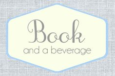 Book and a Beverage [83] - Lucy from The Reading Date