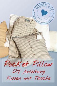 Wir zeigen, wie man aus einem Herrenhemd mit 8 einfachen geraden Nähten ein praktisches Kuschel-Kissen mit einer kleinen Tasche nähen kann.