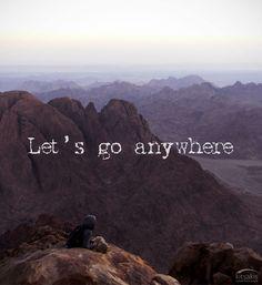 Let's go anywhere. #kitsakis