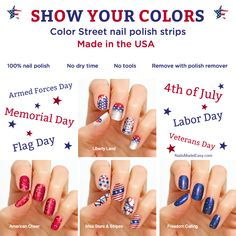 Show your Colors with Color STREET nail polish strips! Four great styles to choose from! They are 100% nail polish, easy to apply, no dry time, last up to 14 days and you remove them with polish remover. NailsMadeEasy.com #ColorStreet #NailPolishStrips #Patriotic #4thOfJuly #IndependenceDay #FourthOfJuly #MemorialDay #FlagDay #America #USA #NailPolish #Nails #Patriotism #UnitedStatesOfAmerica