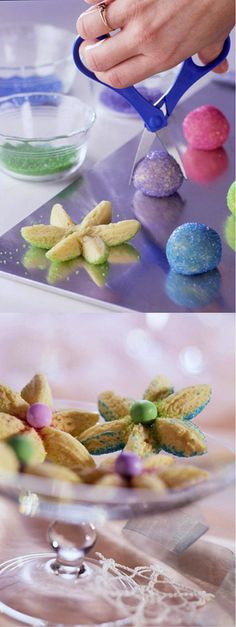 Holiday Blossoms Roll a dough ball in colored sugar. Snip it in half with scissors, then snip each half into three petals. Gently spread the petals apart and lay flat.
