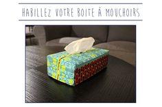 Tuto illustré pour créer une housse pour boite à mouchoirs.