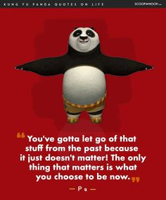 14 Life Lessons You Learn From The Infinite Wisdom Of Kung Fu Panda My World Quotes, Life Quotes, Qoutes, Quotations, Very Inspirational Quotes, Motivational Quotes, Amazing Quotes, Positive Quotes, Lessons Learned In Life