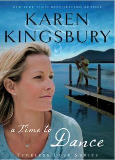 Bargain e-Book: A Time to Dance {by Karen Kingsbury} ~ $1.99! #kindle #books