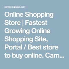 Online Shopping Store | Fastest Growing Online Shopping Site, Portal / Best store to buy online. Cameras, Lances and Accessories | Expro Shopping a best shopping platform for all kinds of electronics and cameras like DSLR, Digital, Camcorders etc