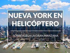La experiencia de sobrevolar Nueva York en helicóptero: consejos, recorrido y precios