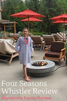 Four Seasons Whistler Review   Whistler Family Travel Guide   MomTrends.com