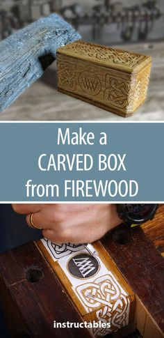 Make a Carved Box Form Firewood #woodworking