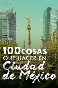 100 cosas que hacer en la Ciudad de México Df Mexico, Visit Mexico, Cancun Mexico, Mexico City, Places To Travel, Travel Destinations, Places To Go, Mexico Vacation, Mexico Travel