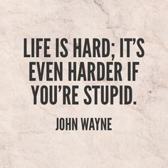 Quote of the Week. #quotes #johnwayne #quote #love #humor