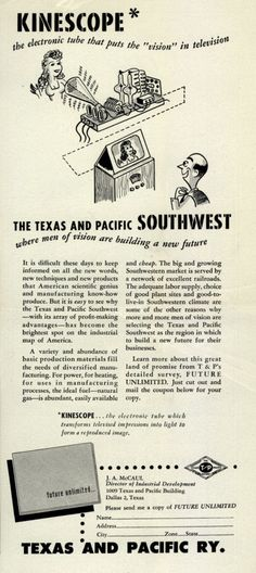 "Texas and Pacific Railway's Future Unlimited publication – Kinescope: the electronic tube that puts the ""vision"" in television (1948)"