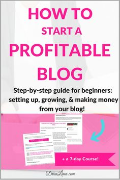 How To Start a Profitable Blog Course! Setting up, growing, and making money from your blog.