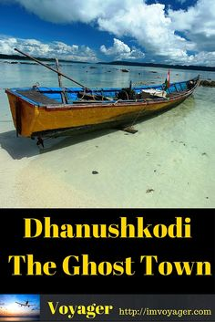 Dhanushkodi – The Ghost Town near the Sri Lankan border