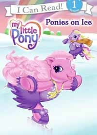 Ponies on Ice My Little Pony: I Can Read Book by Ruth Benjamin Author Carlo Lo Raso Illustrator The ponies are having an ice-skating party, and each pony plans to share a special skating trick. But Pinkie Pie doesn't even know how to skate! Will she be able to learn in time for the party? Reading Level: 4–8 yrs. Book Length: 24 pages. Skating Books for Elementary, Books for Beginner Figure Skater's. Figure Skating Quotes.