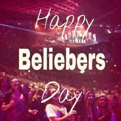 #HappyDayBeliebersss