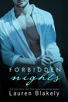Spotlight: Forbidden Nights by Lauren Blakely Pre-Release Day Blitz + Excerpt Night Novel, Night Book, New Books, Books To Read, Book Review Blogs, Thing 1, Romance Novels, Bestselling Author, Book Lovers