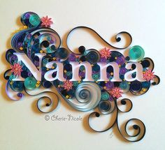 Quilled Name Design by Cherie-Nicole Henry, via Behance