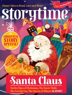 Storytime Issue 15 – Santa's Favourite Magazine – is out now & packed with Christmas stories! ~ STORYTIMEMAGAZINE.COM