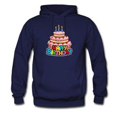 This hoodie is a design specially for birthday. if you are headache of what to choose as a birthday present, why not try this!