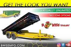 BWise offers more two-tone color options for your trailer than we can count. Get the look you need! Option B, Get The Look, Trailers, Nerf, Count, Hang Tags