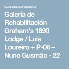 Galería de Rehabilitación Graham's 1890 Lodge / Luis Loureiro + P-06 – Nuno Gusmão - 22