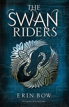 #CoverReveal: The Swan Riders (Prisoners of Peace #2) - Erin Bow