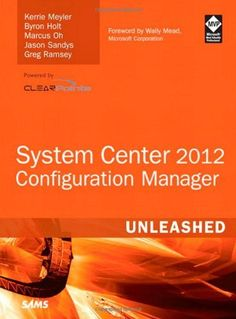 System Center 2012 Configuration Manager (SCCM) Unleashed by Kerrie Meyler. $35.82. Publication: July 28, 2012. Author: Kerrie Meyler. Publisher: Sams Publishing; 1 edition (July 28, 2012). Edition - 1. Save 40%!