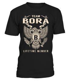 Team BORA Lifetime Member Last Name T-Shirt #TeamBora