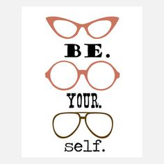 Be Yourself by Fit to Print Designs