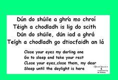 An Irish lullaby Irish Celtic, Gaelic Irish, Irish Pride, Gaelic Translation, Gaelic Words, Welsh Language, Irish English, Irish Quotes, Irish Blessing