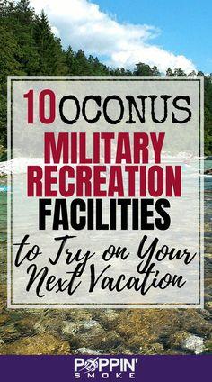 10 OCONUS Military Recreation Facilities to Try on Your Next Vacation - Poppin' Smoke Veterans Discounts, Military Discounts, Military Campgrounds, Military Love, Military Spouse, Military Surplus, Vacation Spots, Vacation Ideas, Vacation Club