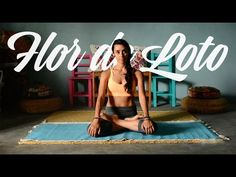 "Tips para ""FLOR DE LOTO"" PADMASANA - YouTube"