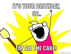 Eat all the cake!