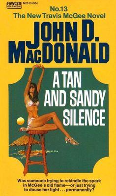 """A Tan And Sandy Silence"" by John D MacDonald. Cover by Robert McGinnis."