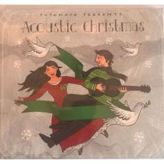 CD Acoustic Christmas, Putumayo World Music, 2015 Old Christmas, World Music, Its A Wonderful Life, Folk, Countries Of The World, Acoustic, Ebooks, Presents, Country