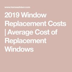 Learn how much it costs to Install Replacement Windows. Casement Windows, House Windows, Windows And Doors, Best Replacement Windows, Window Cost, Window Company, Labour Cost, Window Shopper, Cost To Replace Windows
